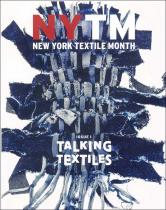 Talking Textile no. 01 NYTM - New York Textile Month