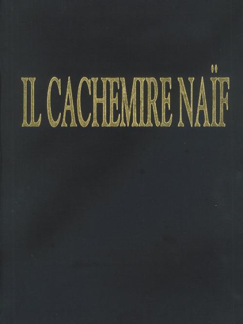 Il Cachemire Naif Vol. I