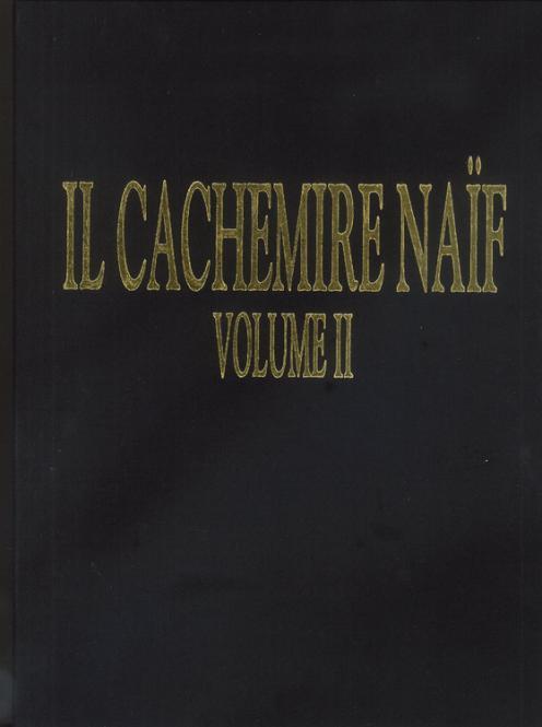 Il Cachemire Naif Vol. II