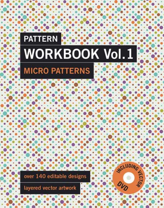 Pattern Workbook Vol. 1 Micro Patterns