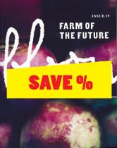 Bloom no. 19 -Farm of the Future-