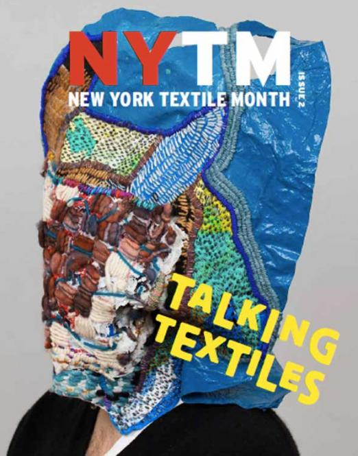 Talking Textile no. 02 NYTM - New York Textile Month
